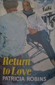 Return to Love by Patricia Robins