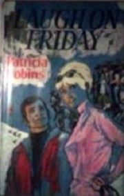 Cover of: Laugh on Friday by Patricia Robins