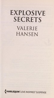 Cover of: Explosive Secrets | Valerie Hansen