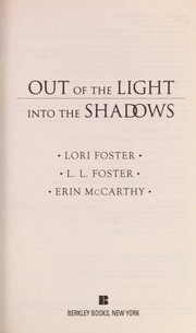 Cover of: Out of the light into the shadows |
