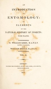 Cover of: An introduction to entomology. Or Elements of the natural history of insects: with plates