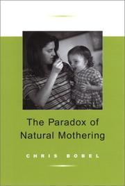 Cover of: The Paradox of Natural Mothering | Chris Bobel