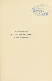 Cover of: A description of the planes of fascia of the human body | Bern B. Gallaudet