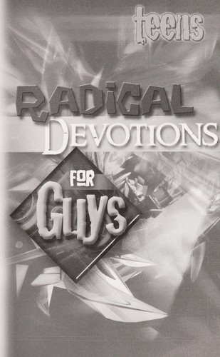 Teens Radical Devotions for Guys by