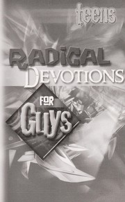 Cover of: Teens Radical Devotions for Guys |