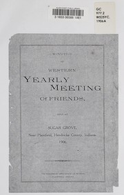 Cover of: Minutes of Western Yearly Meeting of Friends | Western Yearly Meeting of Conservative Friends (1877-1962 : Plainfield, Ind.)