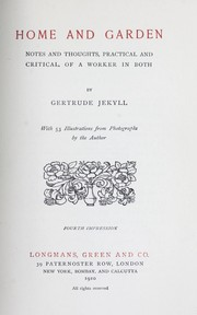 Home and garden by Gertrude Jekyll