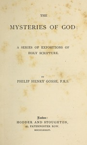 Cover of: The mysteries of God: a series of expositions of Holy Scripture