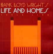 Cover of: Frank Lloyd Wright's life and homes