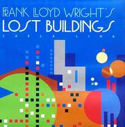 Cover of: Frank Lloyd Wright's lost buildings