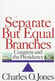 Cover of: Separate but Equal Branches: Congress and the presidency