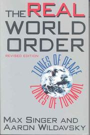 Cover of: The real world order | Max Singer