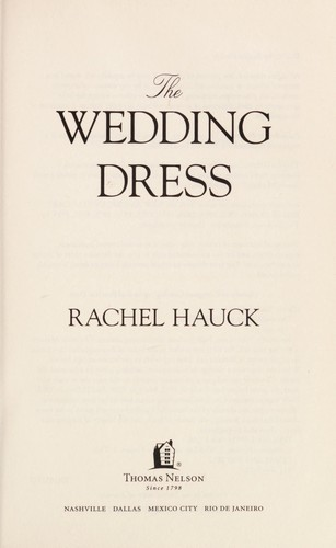 The wedding dress 2012 edition open library for The wedding dress rachel hauck