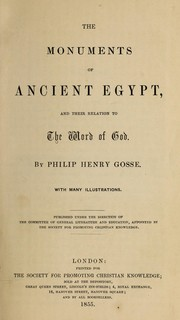 Cover of: The monuments of ancient Egypt: and their relation to the word of God ...