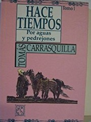 Cover of: Hace tiempos by Tomaś Carrasquilla