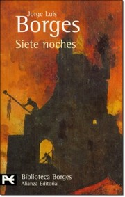 Cover of: Siete noches by Jorge Luis Borges