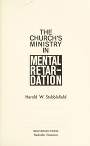 Cover of: The church's ministry in mental retardation