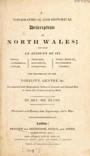 Cover of: A topographical and historical description of North Wales