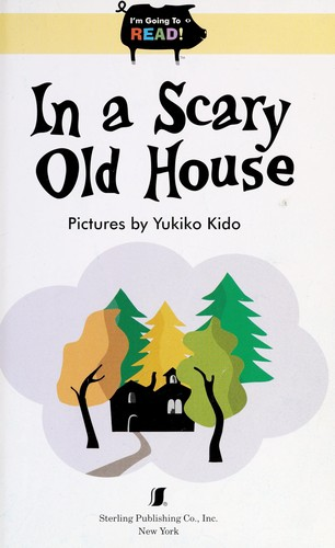 In a scary old house by Yukiko Kido
