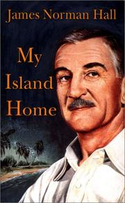 Cover of: My Island Home | James Norman Hall