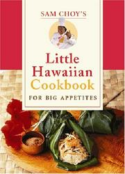 Cover of: Sam Choy's little Hawaiian cookbook for big appetites
