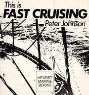 Cover of: This is fast cruising | Johnson, Peter