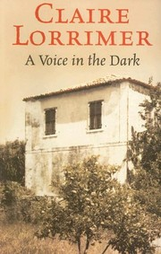 Cover of: A Voice in the Dark | Claire Lorrimer