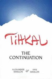 Cover of: TiHKAL: The Continuation