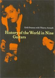 Cover of: History of the world in nine guitars | Erik Orsenna