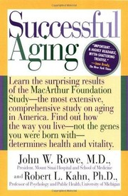 Cover of: Successful aging by Rowe, John W.