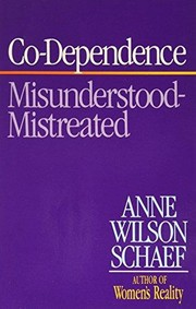 Cover of: Co-dependence by Anne Wilson Schaef