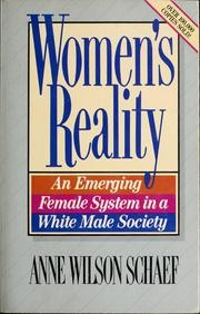 Women's reality by Anne Wilson Schaef