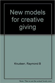 Cover of: New models for creative giving by