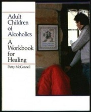 Cover of: A workbook for healing by Patty McConnell