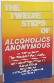 Cover of: The Twelve steps of Alcoholics Anonymous by interpreted by the Hazelden Foundation.