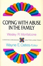 Cover of: Coping with abuse in the family by Wesley R Monfalcone