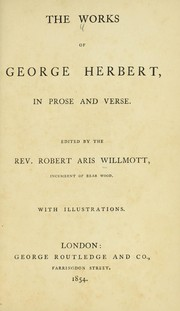 Cover of: The works of George Herbert in prose and verse