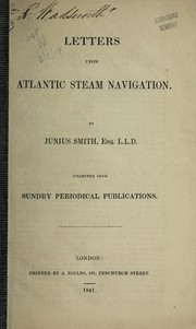 Cover of: Letters upon Atlantic steam navigation ...
