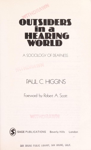Outsiders in a hearing world : a sociology of deafness by