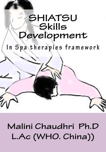 Shiatsu. Skills Development. Spa therapies framework by