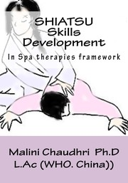 Cover of: Shiatsu. Skills Development. Spa therapies framework by