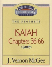 Cover of: ISAIAH Chapters 36-66 (Thru-The-Bible Commentary Series The Prophets) by