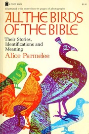 Cover of: All the Birds of the Bible by Alice Parmelee