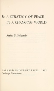 Cover of: A strategy of peace in a changing world