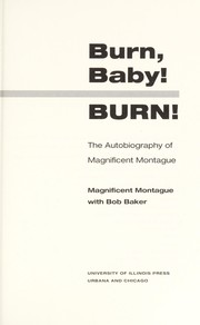 Cover of: Burn, baby! burn! | Nathaniel Montague