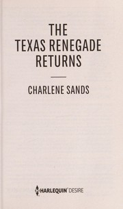 Cover of: The Texas renegade returns | Charlene Sands