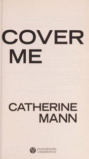 Cover of: Cover me | Catherine Mann