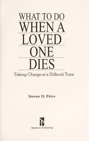 Cover of: What to do when a loved one dies