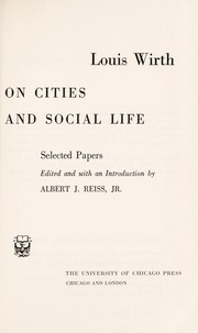 Cover of: Louis Wirth on cities and social life
