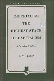 Cover of: Imperialism, the highest stage of capitalism by Vladimir Ilich Lenin